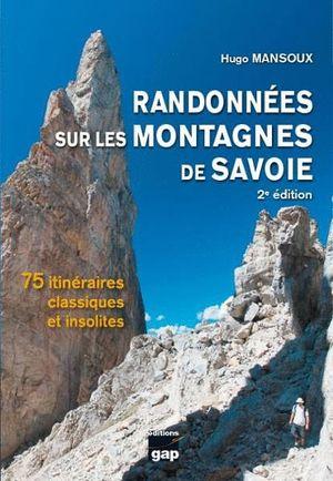 RANDONNEES SUR LES MONTAGNES DE SAVOIE *