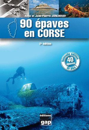 90 ÉPAVES EN CORSE *