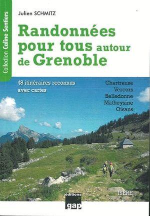 RANDONNÉES POUR TOUS AUTOUR DE GRENOBLE *