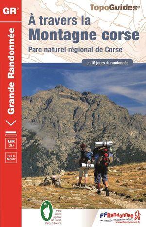 Á TRAVERS LA MONTAGNE CORSE GR20 (CORCEGA) Nº 067 *