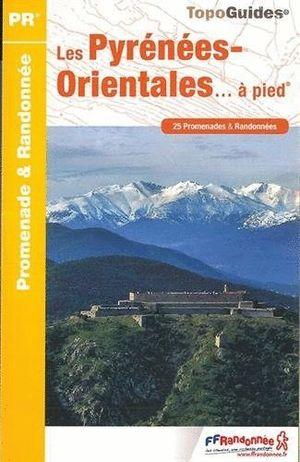 LES PYRÉNÉES-ORIENTALES... À PIED *