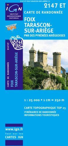 2147 ET FOIX - TARASCON SUR ARIEGE E. 1:25,000