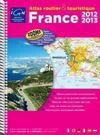 FRANCE ATLAS ROUTIER & TOURISTIQUE 2012 - 2013