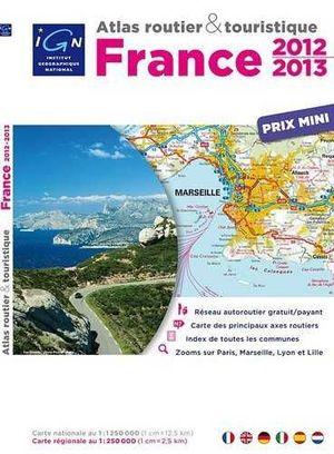 FRANCE ATLAS ROUTIER & TOURISTIQUE 2012