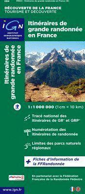 ITINERAIRES DE GRANDE RANDONNEE EN FRANCE