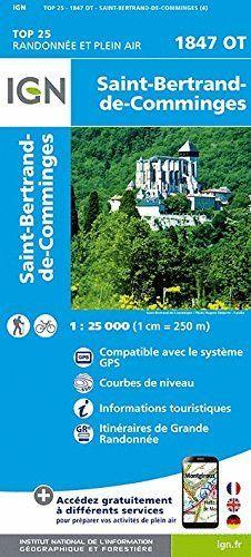 1847 OT SAINT-BERTRAND-DE-COMMINGES 1:25.000