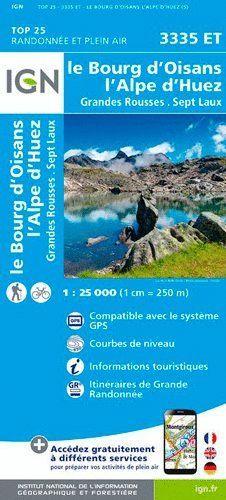 3335 ET LE BOURG D'OISANS/L'ALPE D'HUEZ 1:25.000 *
