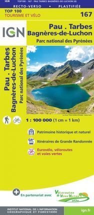 167 PAU - TARBES - BAGNÈRES-DE-LUCHON 1:100.000 *