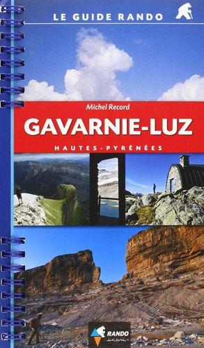 GAVARNIE-LUZ. HAUTES-PYRÉNÉES (LE GUIDE RANDO)