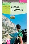 AUTOUR DE MARSEILLE *