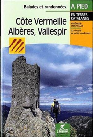 COTE VERMEILLE ALBERES VALLESPIR: LANGUEDOC-ROUSSILLON : PYRÉNÉES-ORIENTALES *