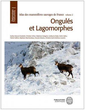 ATLAS DES MAMMIFÈRES SAUVAGES DE FRANCE, VOLUME 2: *