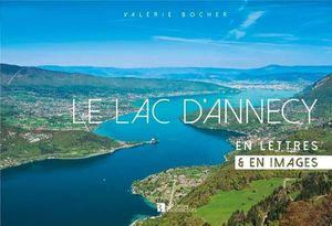 LE LAC D'ANNECY  *