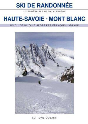 HAUTE-SAVOIE MONT BLANC SKI DE RANDONNEE *