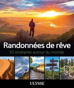RANDONNÉES DE RÊVE :  *