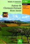 AUTOUR DE CLERMONT-FERRAND RIOM-ISSOIRE