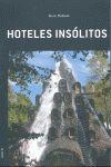HOTELES INSÓLITOS