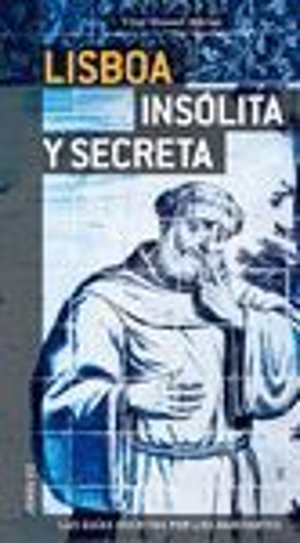 LISBOA INSOLITA Y SECRETA *