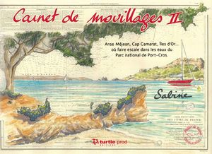 CARNET DE MOUILLAGES II *