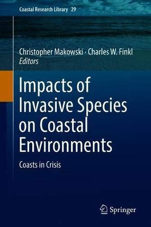 IMPACTS OF INVASIVE SPECIES ON COASTAL ENVIRONMENTS: *