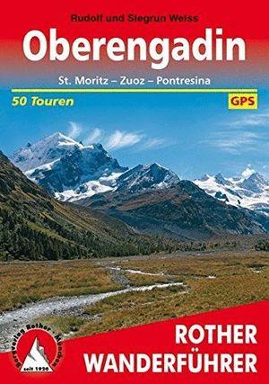 OBERENGADIN: ST. MORITZ - ZUOZ - PONTRESINA *