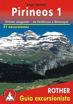 PIRINEOS 1. PIRINEO ARAGONÉS, DE PANTICOSA A BENASQUE *