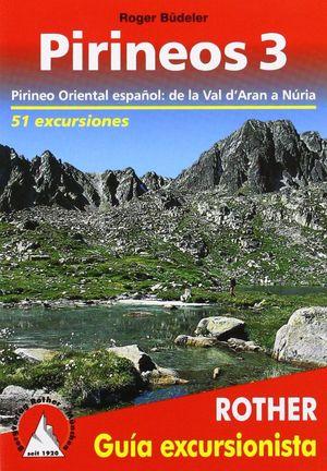 PIRINEOS 3. PIRINEO ORIENTAL ESPAÑOL: *