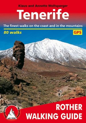 TENERIFE. 80 WALKS *
