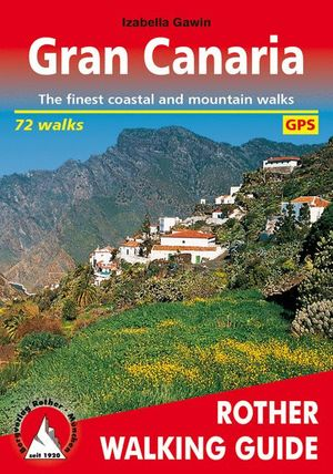 GRAN CANARIA. 72 WALKS *