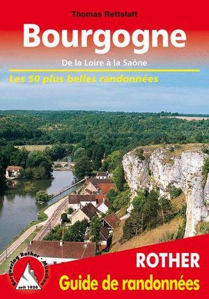 BOURGOGNE. 50 ITINÉRAIRES *