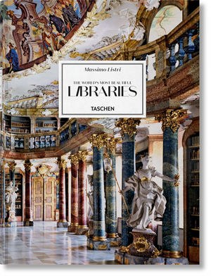 MASSIMO LISTRI. THE WORLD'S MOST BEAUTIFUL LIBRARIES
