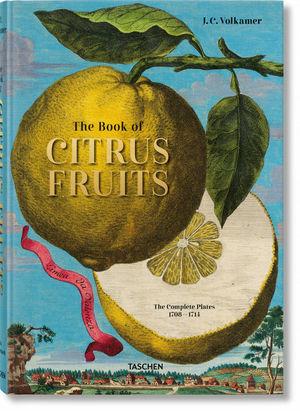 J. C. VOLKAMER. THE BOOK OF CITRUS FRUITS *