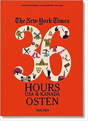 NYT. 36 HOURS. USA & KANADA *