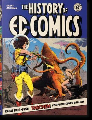 THE HISTORY OF EC COMICS *