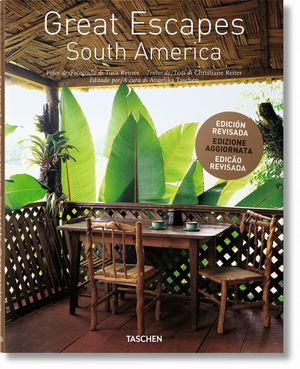 GREAT ESCAPES SOUTH AMERICA  *