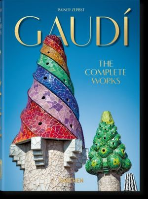 GAUDÍ. THE COMPLETE WORKS *