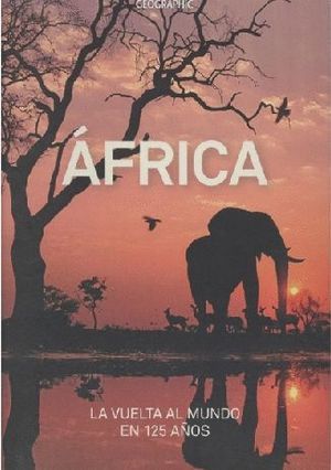 ÁFRICA. NATIONAL GEOGRAPHIC *