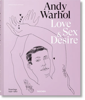 ANDY WARHOL. LOVE, SEX, AND DESIRE  *