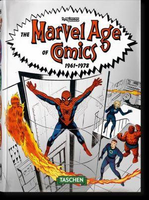THE MARVEL AGE OF COMICS 1961–1978 *