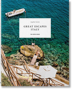 GREAT ESCAPES: ITALY. THE HOTEL BOOK. *