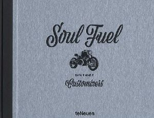 SOUL FUEL CUSTOMIZERS *