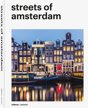STREETS OF AMSTERDAM *