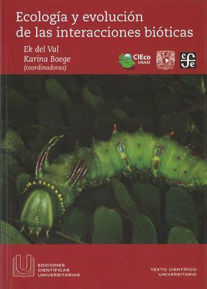 ECOLOGIA Y EVOLUCION DE LAS INTERACCIONES BIOTICAS *