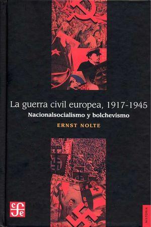 LA GUERRA CIVIL EUROPEA 1917-1945: *