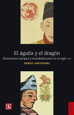 EL ÁGUILA Y EL DRAGÓN *