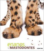 ENANOS Y MASTODONTES *