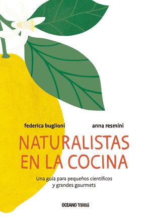 NATURALISTAS EN LA COCINA *
