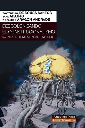 DESCOLONIZANDO EL CONSTITUCIONALISMO *