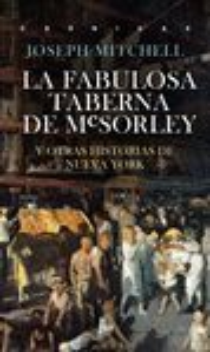 LA FABULOSA TABERNA DE MCSORLEY *