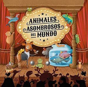 ANIMALES ASOMBROSOS DEL MUNDO *